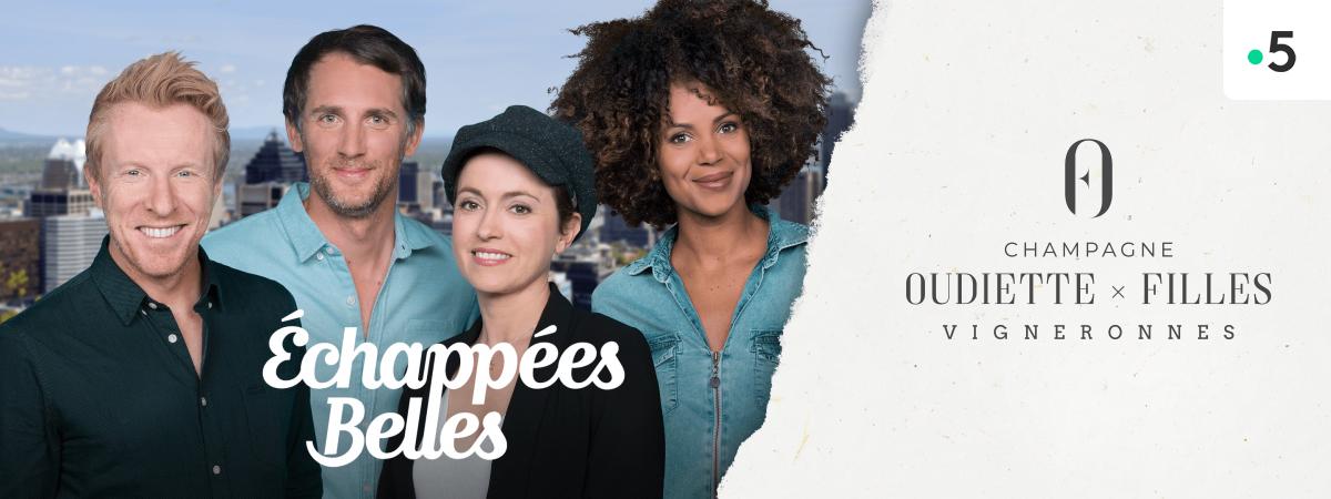 Champagne Oudiette / Echapées Belles - France 5